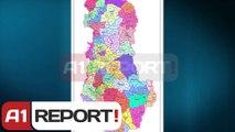 A1 Report - Reforma territoriale, Fino i kerkon mendim Bashes per Tiranen e re