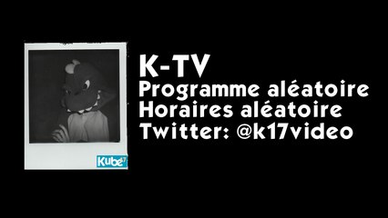 Kube17, maintenant sur Dailymotion!