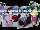 Mario Castañeda y René García  Goku y Vegeta    Aota y Hanamishi