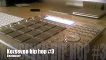 Kozseven Hip Hop Beat #3 Beatmaker Akai MPC Studio
