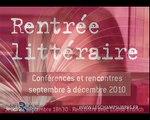 La rentrée littéraire 2010 aux Champs Libres