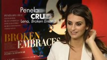 Penelope Cruz talks Broken Embraces