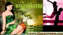 Khmer News Khmer Over Sea Khmer Song Khmer Phnom Penh Today