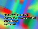 Iron Maiden - Powerslave Solo - Rock in Rio, janeiro de 1985
