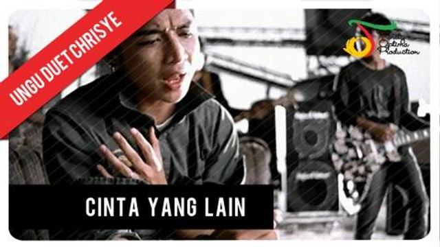 UNGU feat. Chrisye - Cinta Yang Lain | Official Video Clip