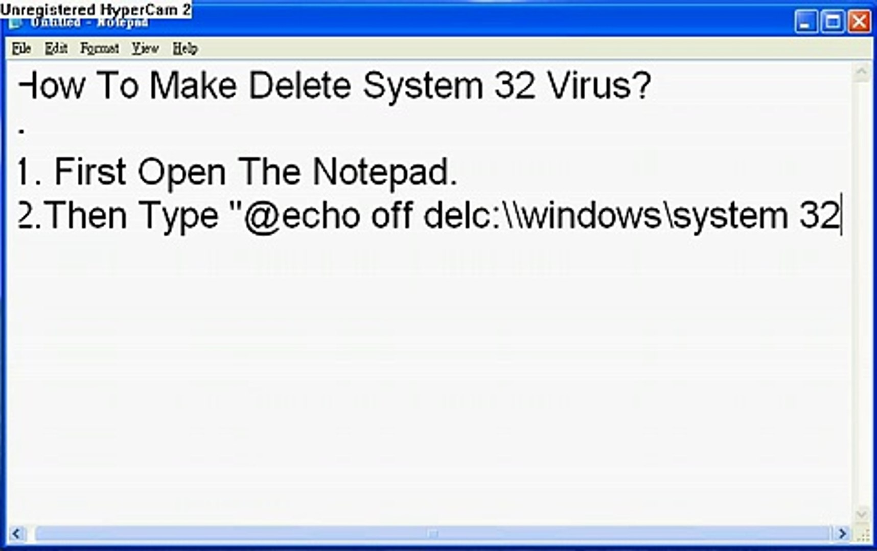 How To Make Delete System 32 Virus