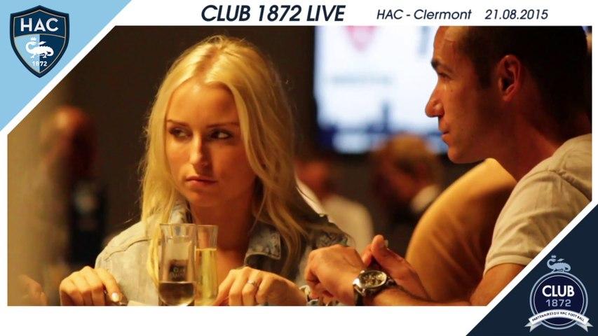 Club 1972 Live - HAC / Clermont - 21.08.2015