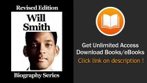 Celebrity Biographies - The Amazing Life Of Will Smith - Biography Series - BOOK PDF