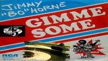 """Gimme Some (Part 1) (Part 2) Jimmy """"Bo"""" Horne 1975 (Facciate:2)"""