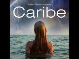 TRISTAN GARNER PRESENTS CARIBE - CARIBE