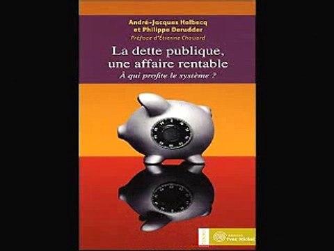 La dette publique - Une affaire rentable_A-J. Holbecq