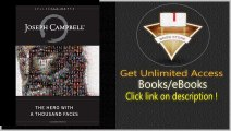 The Hero with A Thousand Faces (Collected Works of Joseph Campbell) (The Collected Works of Joseph Campbell) PDF