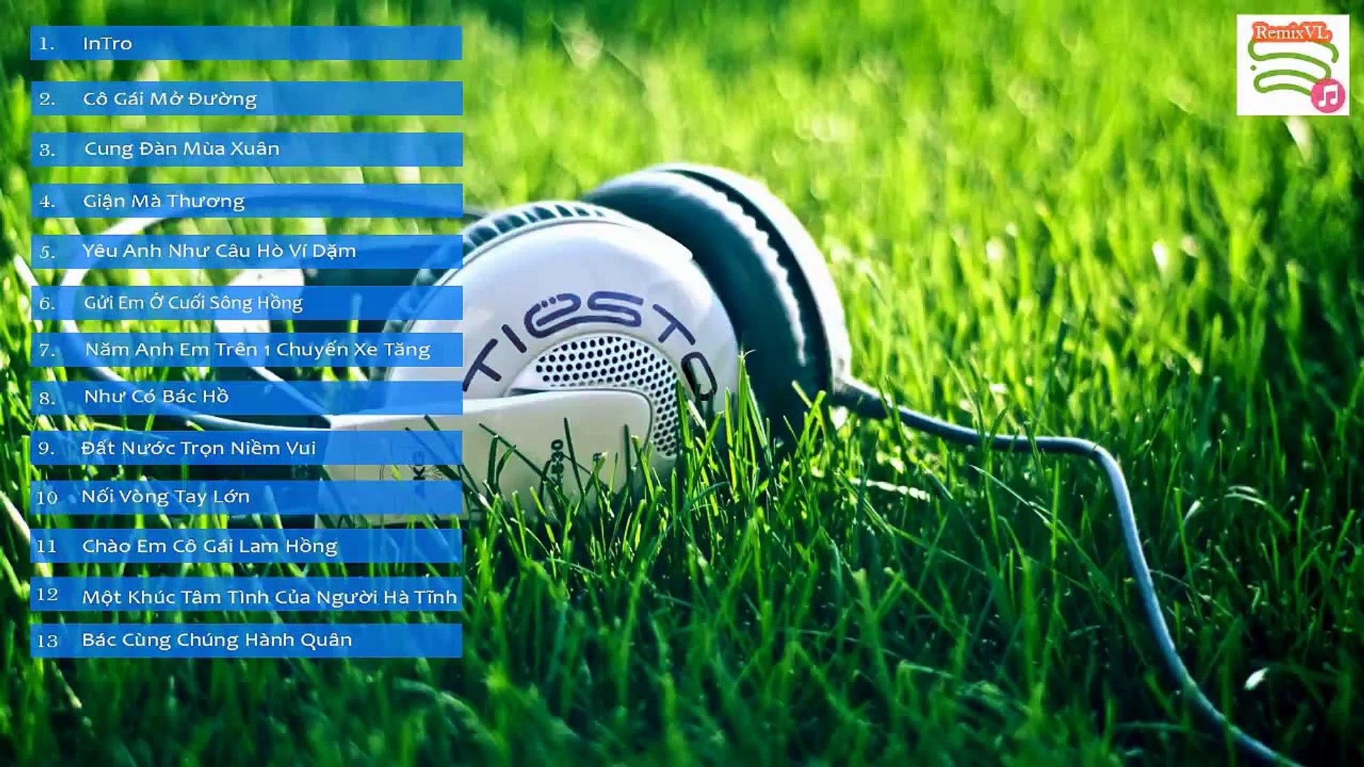 Nhạc Đỏ Remix - Nhạc Remix Vol 1