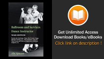 Ballroom And Services Dance Instructor - War Edition - Teaches The Quickstep Waltz Slow Foxtrot Tango Rhythm Dancing Etc With Variations Also Hints On Deportment Ballroom Etiquette Etc PDF