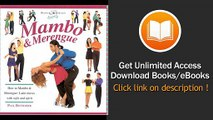 Mambo And Merengue How To Mambo And Merengue Latin Moves With Style And Spirit PDF