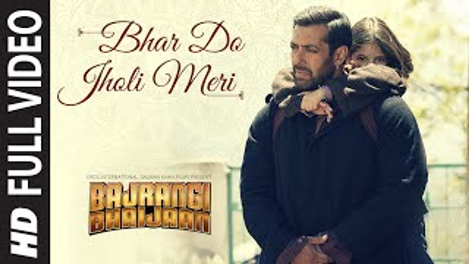 Bhar Do Jholi Meri Bajrangi Bhaijaan Full Video Song Hd Video Dailymotion