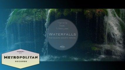 Yamira feat. Mattyas - Waterfalls (The Colours Acoustic Version)