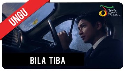 UNGU - Bila Tiba   Official Video Clip