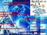 AVANCES TECNOLOGICOS DE LAS TELECOMUNICACIONES.avi