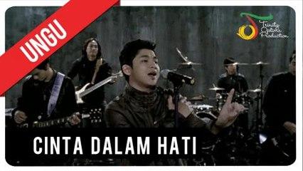 UNGU - Cinta Dalam Hati   Official Video Clip