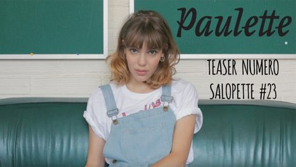 Teaser - Numéro Salopette - Paulette Magazine #23