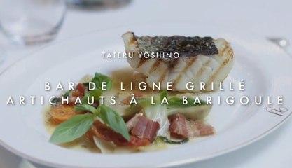 Bar de ligne grillé, artichauts à la barigoule - Tateru Yoshino