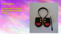 Cosplay tool Vocaloid Miku headphone japan import