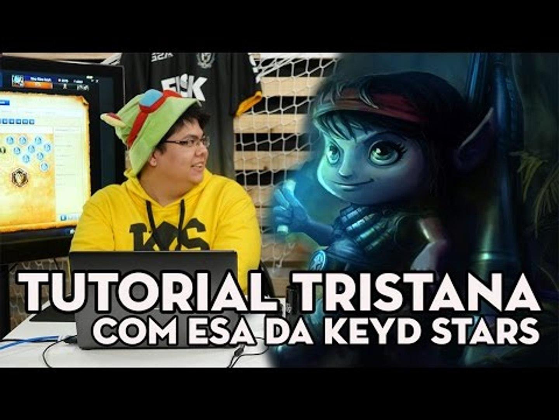 TUTORIAL DE LOL - TRISTANA DE DILMA A LENDÁRIA (COM ESA DA KEYD STARS)