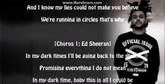 Ed Sheeran Weeknd D.Times (lyrics)