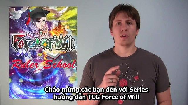 [Vietsub] Force of Will Tutorial : Phần 1 : Các Loại Card - Giới Thiệu Sân Đấu