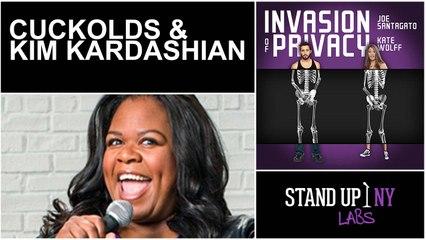INVASION OF PRIVACY - Cuckolds & Kim Kardashian