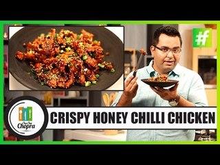 How To Make Crispy Honey Chilli Chicken | By Chef Ajay Chopra