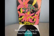 """Golden Dawn """"My Time"""" 1968{HQ}Texas Psychedelic Rock"""