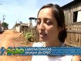 REPORTAGEM GLOBO AÇÃO - GLOBO FEV/09