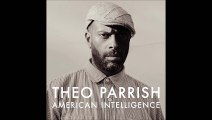 Theo Parrish - Be In Yo Self (Feat. Ideeyah & Duminie Deporres)