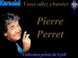 "Karaoké Pierre Perret - ""Le zizi"""