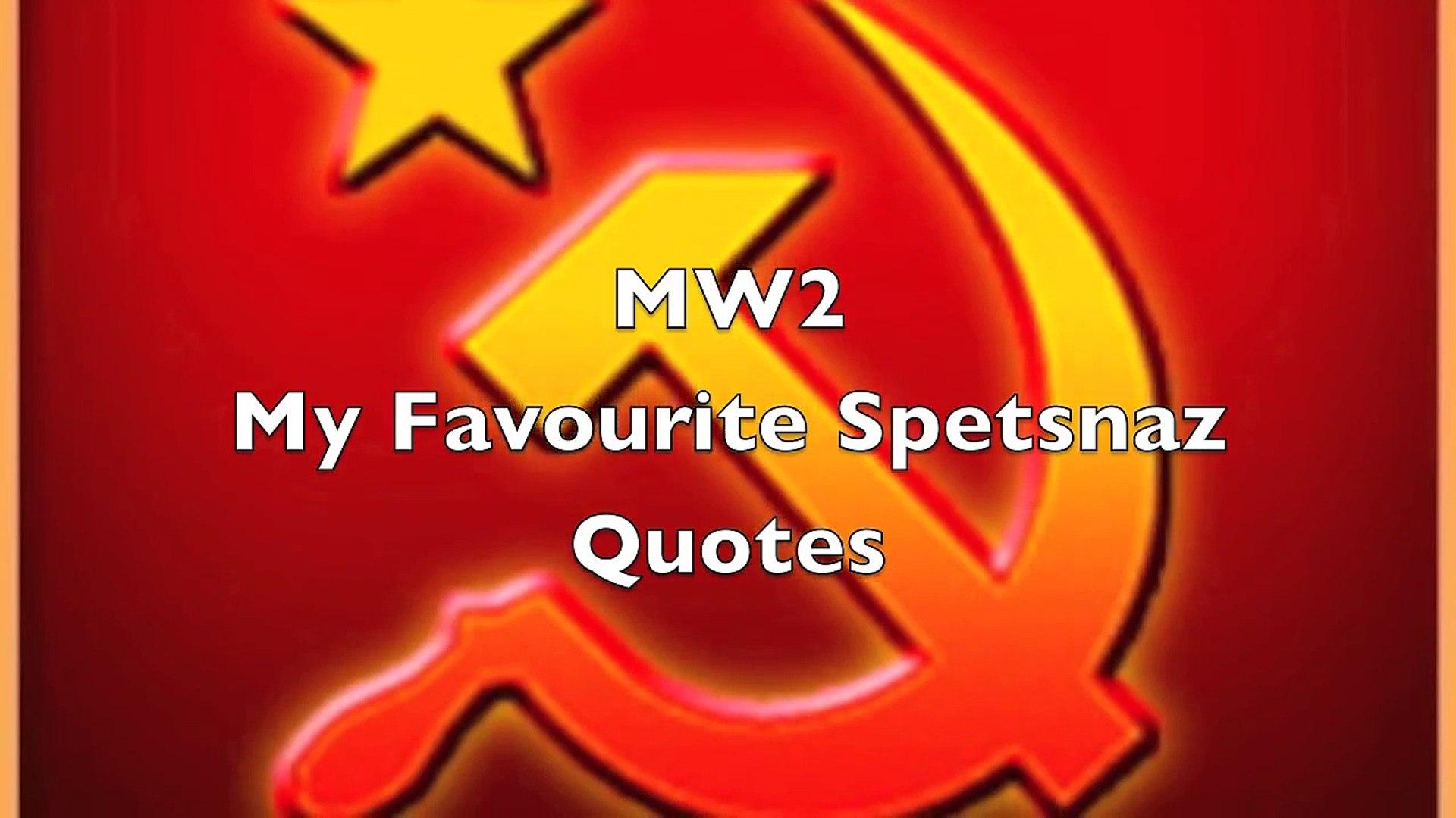 Mw2 Spetsnaz Quotes