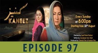 Kaneez Episode 97 FULL HD Drama Serial A PLUS