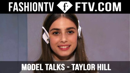 Taylor Hill on what it takes to stay at the top! | Model Talks | FTV.com