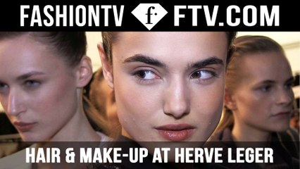 Hair & Makeup Trends Herve Leger F/W 15-16 | New York Fashion Week NYFW | FTV.com