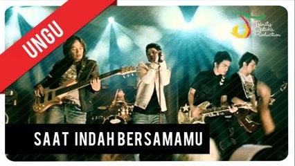 UNGU - Saat Indah Bersamamu   Official Video Clip