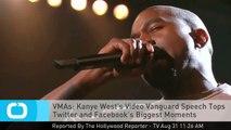 VMAs: Kanye West's Video Vanguard Speech Tops Twitter and Facebook's Biggest Moments