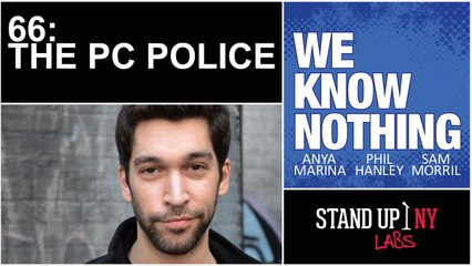 WE KNOW NOTHING: 66 The PC Police w/ Dave Smith