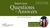 Interview Questions and Answers Series by Shalu Pal   Video 11 English