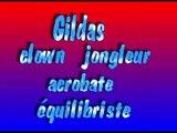 """CLOWN GILDAS, Rhone alpes, 74, 73, 69, Annemasse...""""En équilibre entre Ciel et Terre"""""""
