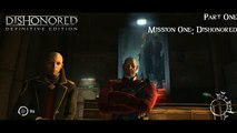 Dishonored Definitive Edition: Part 1 (Mission 1: Dishonored)