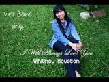 Vell Baria - I Will Always Love You - Dolly Parton/Whitney Houston (Studio Version)