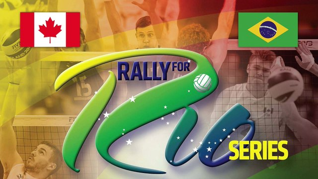 Rally for Rio Series - Canada vs Brazil - Game 1