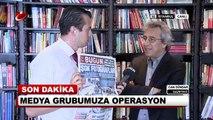 Can Dündar, Medya Grubumuza yönelik polis baskınını değerlendirdi!