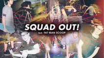 Skrillex & JAUZ - SQUAD OUT! feat. Fatman Scoop